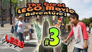 The GREAT LEGO MOVIE ADVENTURE! Episode 3 - NEW YORK