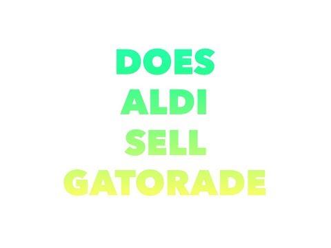 Does aldi sell gatorade sports drink