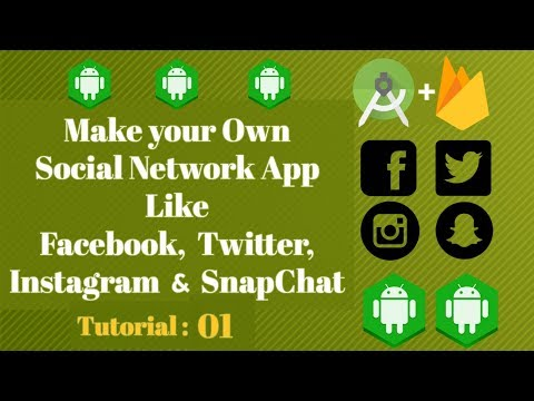 Firebase Social Network App Android Studio Tutorial 01 - Project Overview