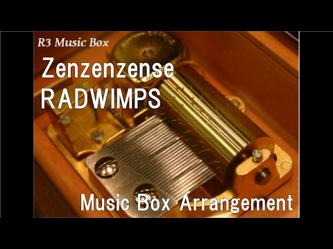 Zenzenzense/RADWIMPS [Music Box] (Anime Film