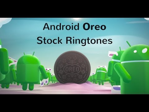Android Oreo Stock Ringtones, Notification Tones, Alarm Tones, and UI Sounds for all Android devices