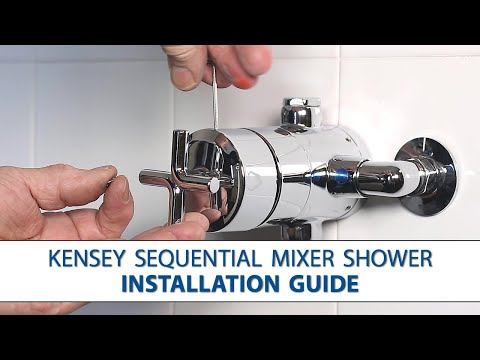 Kensey Sequential Mixer Shower - Step-by-Step Installation Guide