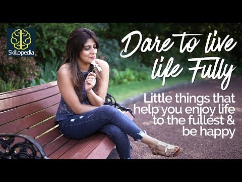 How to enjoy little things in life & be happy - Personality Development & Self-Improvement Video