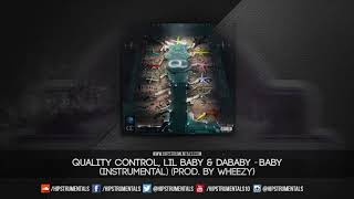 Lil Baby & DaBaby - Baby [Instrumental] (Prod. By Wheezy) + DL via @Hipstrumentals