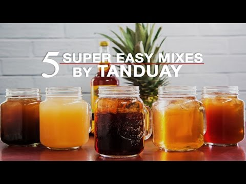 5 Super Easy Mixes by Tanduay