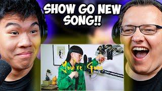 CHEZAME \u0026 SXIN React | SHOW-GO - You're Gone (Beatbox)