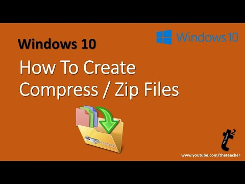 How to Compress Files in Microsoft Windows 10 / 8.1 / 7 | The Teacher