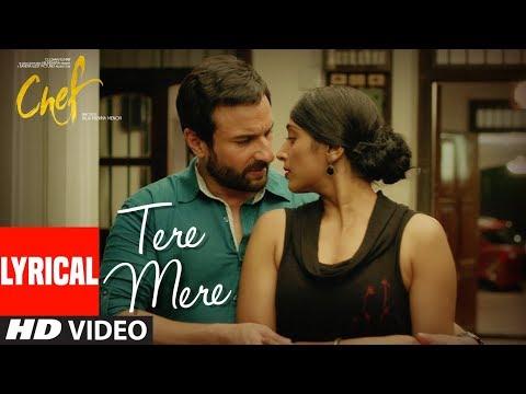 Xxx Mp4 CHEF Tere Mere With Lyrics Saif Ali Khan Amaal Mallik Feat Armaan Malik T Series 3gp Sex