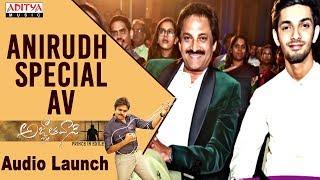 Anirudh Special AV @ Agnyaathavaasi Audio Launch | Pawan Kalyan, Keerthy Suresh | Trivikram