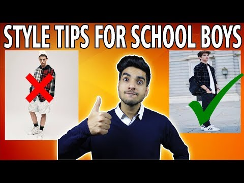 6 AMAZING style tips for Indian SCHOOL boys | Fashion for boys 2018