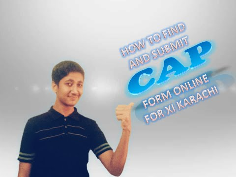 How To Find And Submit Cap Form For XI In Karachi Board Online