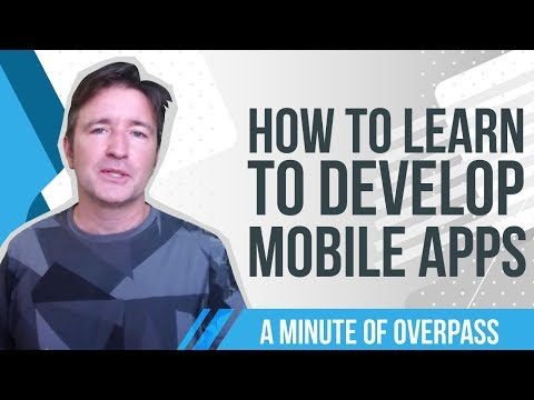 How to Learn to Develop Mobile Apps - A Minute of Overpass - App Creators in the UK