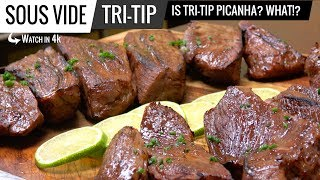 Sous Vide TRI-TIP vs PICANHA - Is Tri-Tip Picanha? WHAT!?