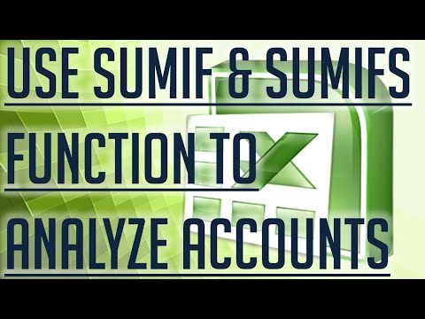 [Free Excel Tutorial] USE THE SUMIF & SUMIFS FUNCTIONS IN EXCEL TO ANALYZE ACCOUNTS -Full HD