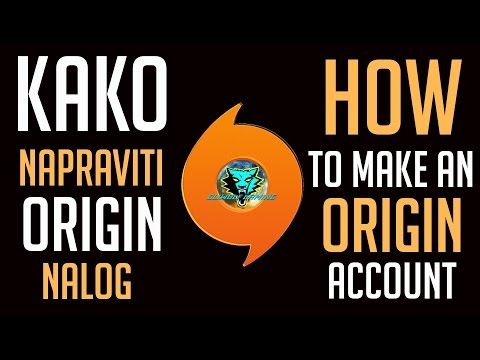 Kako napraviti ORIGIN nalog - How to make an ORIGIN account 2017