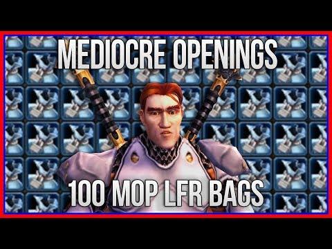 Mediocre Opening Videos | 100 Mists of Pandaria LFR Bags