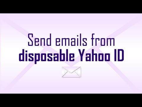 Send emails from temporary Yahoo ID