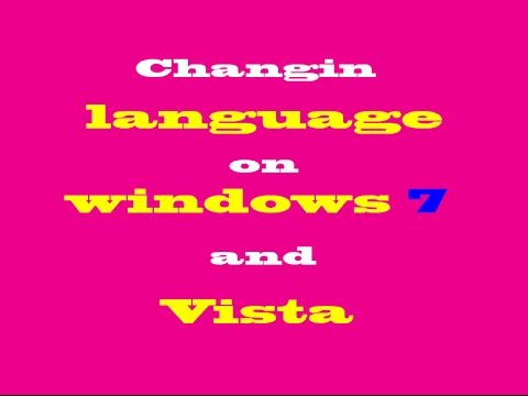 How to change language on windows 7/vista to English