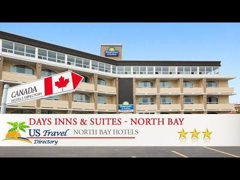Days Inns & Suites - North Bay - North Bay Hotels, Canada