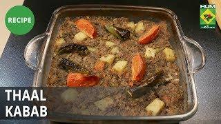 Thaal Kabab Recipe | Mehboob's Kitchen | Mehboob Khan | Desi Food