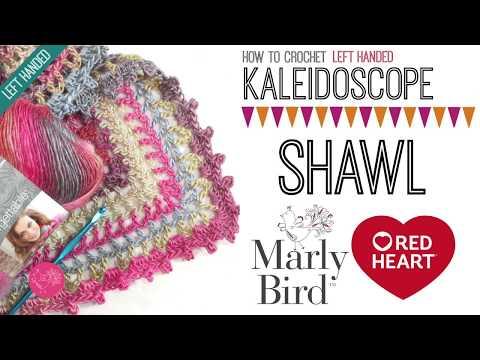 How to Crochet Kaleidoscope Shawl (Left Handed)
