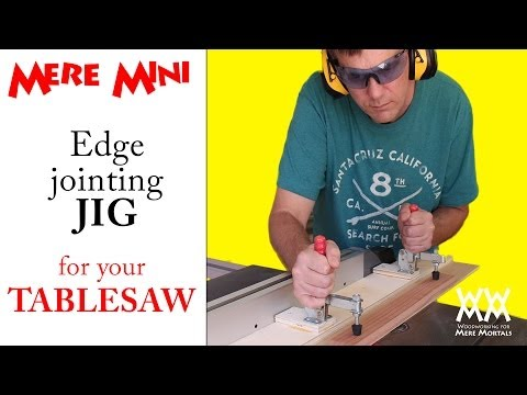 Jig for edge jointing on a table saw | Mere Mini shop project