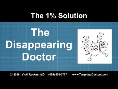 How to Deal with the Disappearing Doctor