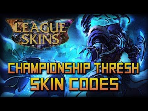 Championship Thresh Skin Codes - Free Thresh Championship Codes