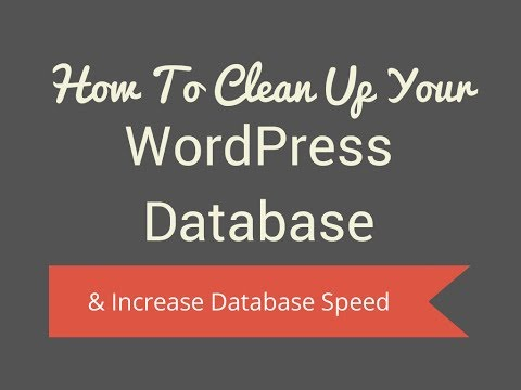 How To Optimize Your WordPress Database & Increase DB Speed