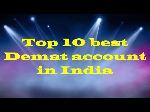 Top 10 Best Demat account in India ?