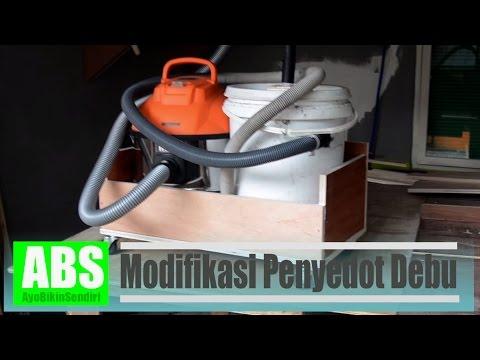 Modifikasi Penyedot Debu - Dust Sparator