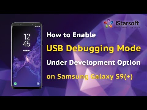 How to Enable USB Debugging Mode Under Development Option on Samsung Galaxy S9(+)