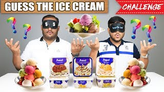 GUESS THE ICE CREAM CHALLENGE | Ice Cream Eating Challenge | Eating Competition | Food Challenge
