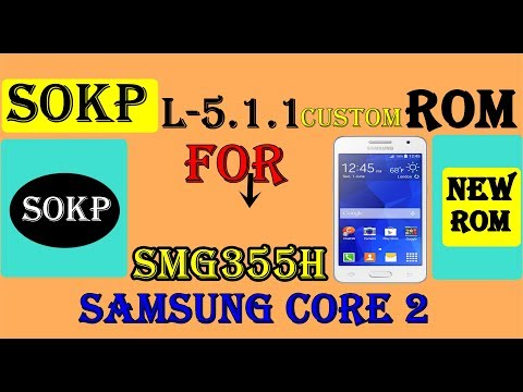 Sokp l-5.1.1 rom for core 2 in 2019