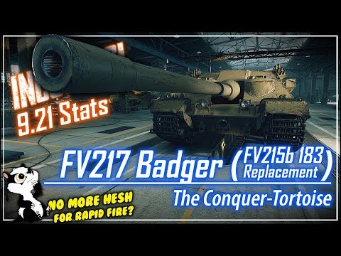 INCOMING! FV217 Badger Stats (FV215b 183 Replacement) || World of Tanks