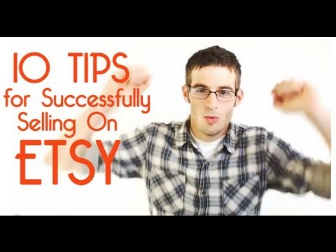 10 Real Etsy Tips for Successfully selling on Etsy