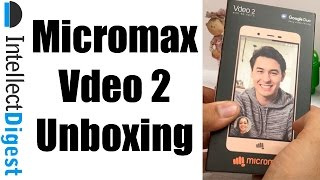 Micromax Vdeo 2 Unboxing and Hands On | Intellect Digest