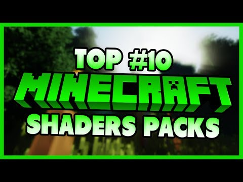 Top 10 Shaders Packs for Minecraft 1.12.2/1.11.2  - 2017 [HD]