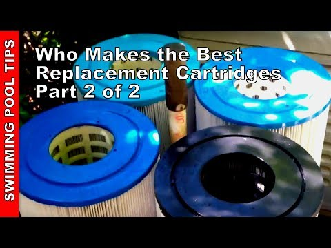 Who Makes the Best Pool Filter Cartridges?  Part Two of Two