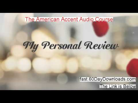 The American Accent Audio Course Review and Risk Free Access (Access Today)
