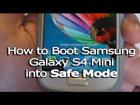 How to Boot Samsung Galaxy S4 Mini into Safe Mode