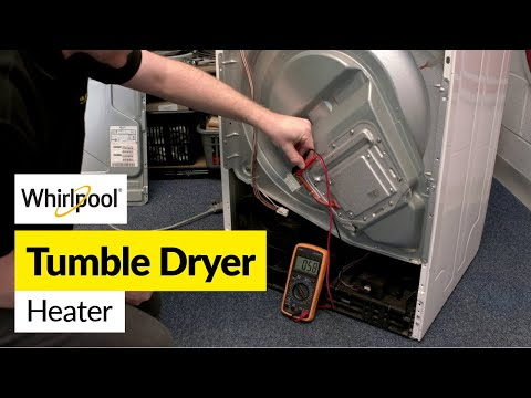 How to Fix a Whirlpool Tumble Dryer Heater
