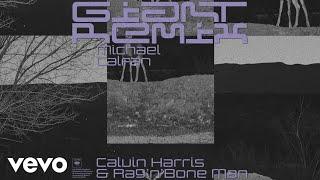 Calvin Harris, Rag'n'Bone Man - Giant (Michael Calfan Remix) [Audio]