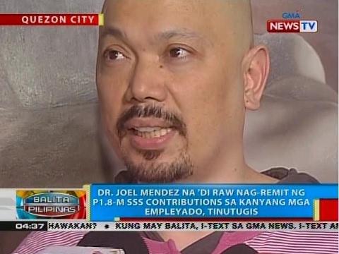 Dr. Joel Mendez na 'di raw nag-remit ng P1.8-M SSS contribution sa kanyang mga empleyado, tinutugis