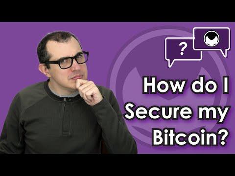 Bitcoin Q&A: How do I secure my bitcoin?
