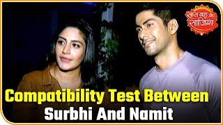 Compatibility test with Sanjivani actors Surbhi Chandna and Namit Khan | Saas Bahu Aur Saazish