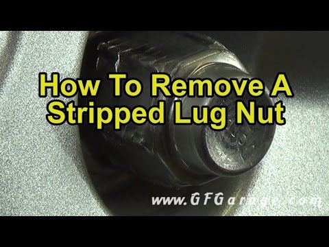 HOW TO REMOVE A STRIPPED LUG NUT