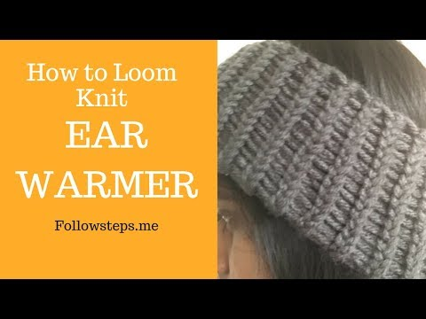 How to Loom Knit Ear Warmer