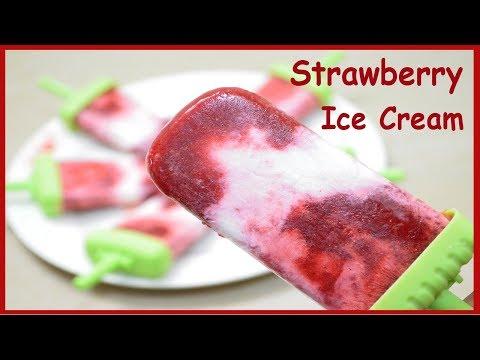 Homemade Ice Cream recipe | Strawberry Popsicles recipe | Ice cream in 5 minutes