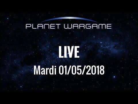 Planet Wargame Live 08/05/2018: Entretien annuel et bilan de compétences